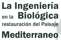 "Participation in the congress ""The Biological Engineering in Mediterranean Restauration scenery"""